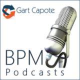 ep 10 - Gart Capote, CBPP & Medição de Valor de Processos para BPM