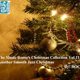 The Music Room's Christmas Collection Vol.11- Another Smooth Jazz Christmas (By: DOC 12.12.14)