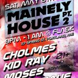 MOSES - MAINELY HOUSE PT 2