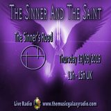 The Sinner and The Saint: The Sinner's Road 1. Recorded Live on The Music Galaxy Radio 19/09/2019