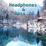 HEADPHONES & BASS 20 ( DARK SIDE OF BASS)  LIVE D&B MIX 14/12/2017