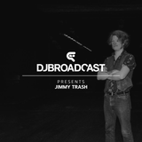 DJBroadcast Presents: Jimmy Trash