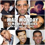 Mad Monday Radioshow - 02/2013 - DJMaxxx & Eskei83