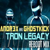DAFT PUNK - TRON LEGACY [ANDR3X & GHOSTKICK reboot mix]
