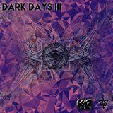 Dark Days III