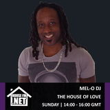 Mel-O DJ - The House of Love 12 JAN 2020
