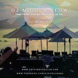 Nicola Vega_Recorded Deep Grooves Live Set @ Catch Beach Club, Monday 21st Jan 2013