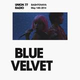 Blue Velvet @ Union 77 Radio 14.05.2014