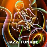 Jazz Funkin' with Paul Fossett 090617 on soulpower-radio.com