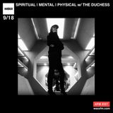 SPIRITUAL | MENTAL | PHYSICAL w/ THE DUCHESS on @WAXXFM - 09/18/17