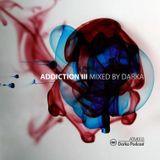 Addiction 003 Mixed By Darka 2013