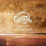 San Miguel – Serenades Podcast #29
