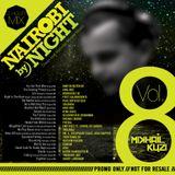Nairobi By Night Vol. 8 - Mixed By Mikhail Kuzi
