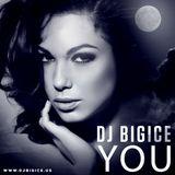 DJ BIGICE - YOU ... www.djbigice.us