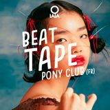 O LALA BEAT TAPE #01 - PONY CLUB (FR)