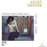 Grace Jones ft Deejay Traviesa Vol II