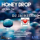 Honey Drop with Lucia Dee - EP.35 - Special Guest DJ Jairzinho