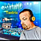 JAHD      TANTRIC
