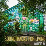 Soundtracks for Living - Volume 72