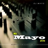 DJ Wayo - Mix Mayo 2016