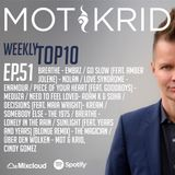 Mot & Krid Weekly Top 10 - Episode 51