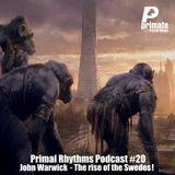 Primal Rhythms Edition 20, John Warwick - 'Rise Of The Swedes'