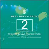 Beat Mecca Radio Vol. 2 - Powered by WorldwideMixtapes.com