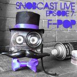 Snobcast Live S1E7: Franco Pop