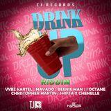 Drink Up Riddim Mix Promo (TJ Records-2014) - Selecta Fazah K.