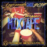 DJ Pyro GHOE PreGame Mixtape 2017