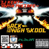 zjkent 30min mix tape back to the high skool