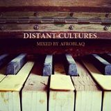Distant Cultures Mixed by AfroBlaq
