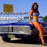 DJ PROUD Road Mix 2013-2014 PT1