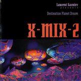 X-Mix 2 Laurent Garnier - Destination Planet Dream 1994