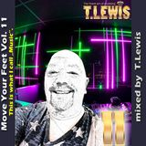 Move Your Feet Vol. 11 - by T. Lewis