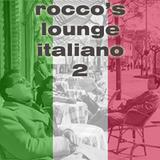 Rocco's Lounge Italiano 2