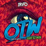 OTW Guestmix: Trifo