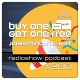 Buy One Get One Free Radioshow (ep.#200)