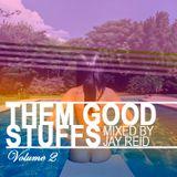 Them Good Stuffs // Volume 2