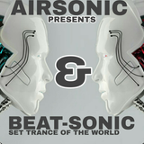 AIRSONIC & BEAT-SONIC PRESENTS( SET TRANCE OF THE WORLD )