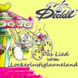 "Diddl ""Das Lied vom Lockerlustiglauneland"" (CD-Maxi Single)"