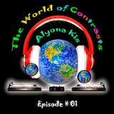 The World of Contrasts Episode #01 by Alyona Kis