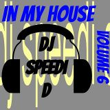 In My House Vol.6