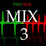 Two Side - Mix 3