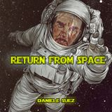 RETURN FROM SPACE compiled Daniele Suez