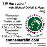 Connemara Community Radio - 'Lift the Latch' with Helen King & Michael O'Neill - 14nov2018