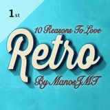 10 Reasons to ︎love RETRO