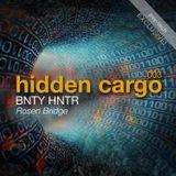 Hidden Cargo 003 - BNTY HNTR - Rosen Bridge