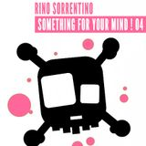SOMETHING FOR YOUR MIND ! N° 04