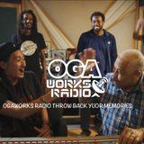 OGAWORKS RADIO FEBRUARY 20th 2019
